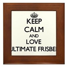 Keep calm and love Ultimate Frisbee Framed Tile