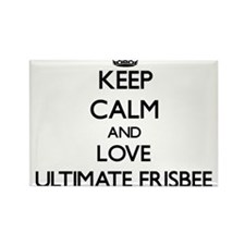 Keep calm and love Ultimate Frisbee Magnets