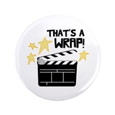 "Thats a Wrap 3.5"" Button (100 pack)"