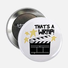 "Thats a Wrap 2.25"" Button (10 pack)"