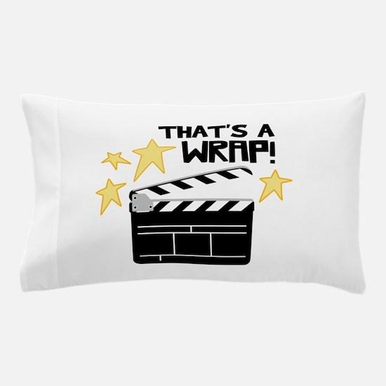 Thats a Wrap Pillow Case
