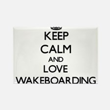 Keep calm and love Wakeboarding Magnets