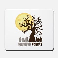 Hanunted Forest Mousepad