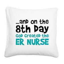 ER Nurse Creation Square Canvas Pillow