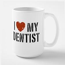 I Love My Dentist Mugs