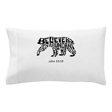 BEAR: Believers Enjoy Abundant Rewards Pillow Case