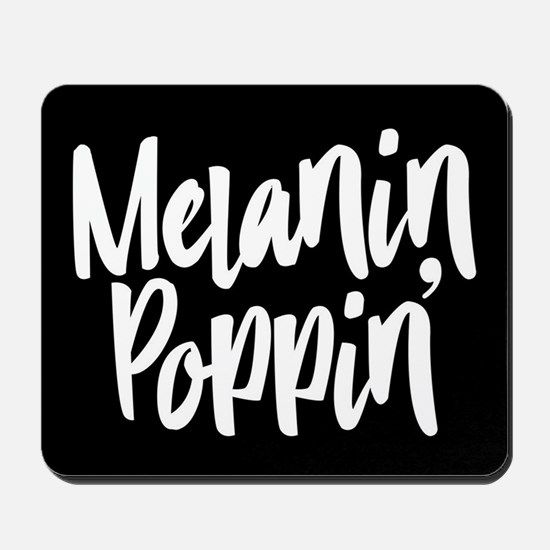 Melanin Poppin Mousepad
