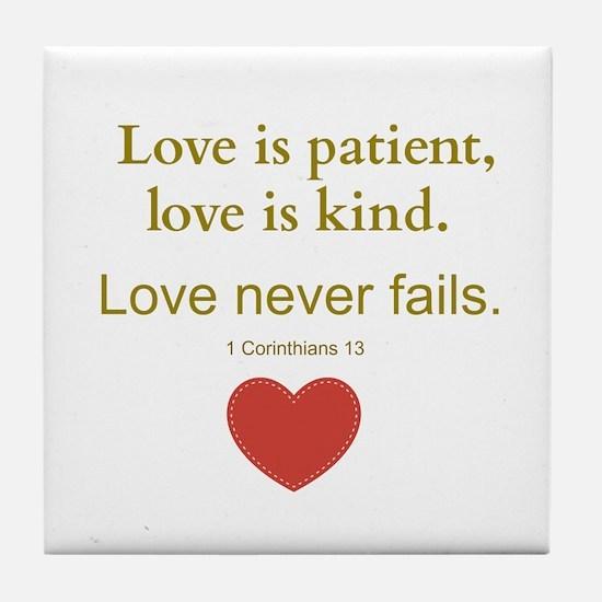 Love is Patient, Love is Kind Tile Coaster