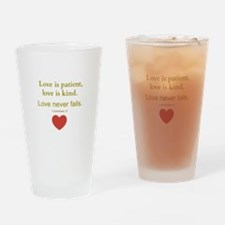 Love is Patient, Love is Kind Drinking Glass