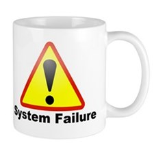 system failure Mugs