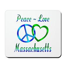 Peace Love Massachusetts Mousepad