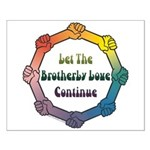 Let Brotherly Love Continue Small Poster