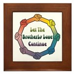 Let Brotherly Love Continue Framed Tile