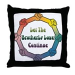 Let Brotherly Love Continue Throw Pillow