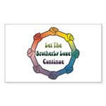 Let Brotherly Love Continue Rectangle Sticker