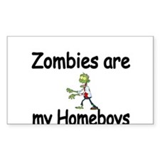 Zombies are my Homeboys Decal