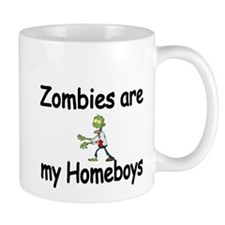 Zombies are my Homeboys Mugs