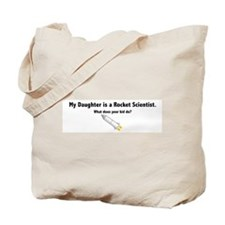 Rocket Scientist Daughter Tote Bag