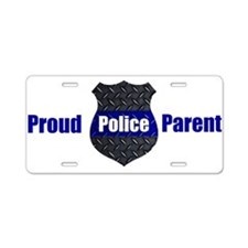 Proud Police Parent Aluminu Aluminum License Plate
