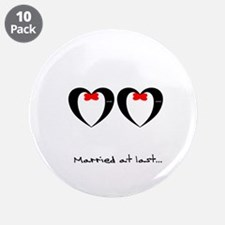 "Married at last Gay Wedding 3.5"" Button (10 pack)"