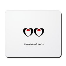 Married at last Gay Wedding Mousepad