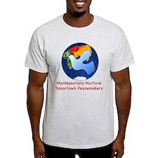 MontessoriNurturesPeaceYES1 T-Shirt