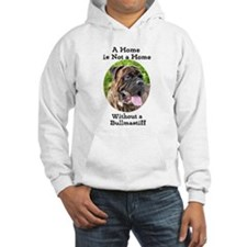 Bullmastiff-A Home is not a home Hoodie