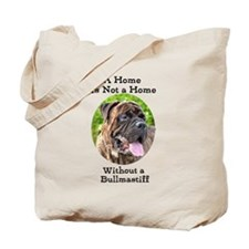 Bullmastiff-A Home is not a home Tote Bag