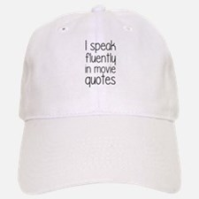 I Speak Fluently In Movie Quotes Baseball Baseball Cap