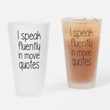 I Speak Fluently In Movie Quotes Drinking Glass