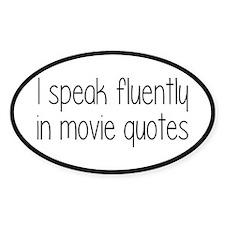 I Speak Fluently In Movie Quotes Decal
