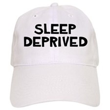 Sleep Deprived Sleep Depriver Baseball Cap