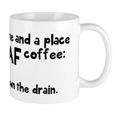 Time and place for decaf Mug