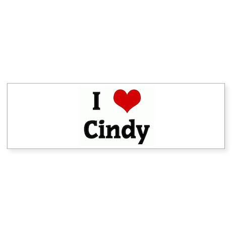 I Love Cindy Bumper Sticker