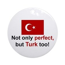 Perfect Turk Keepsake Ornament
