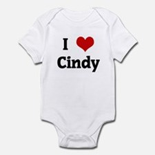 I Love Cindy Infant Bodysuit