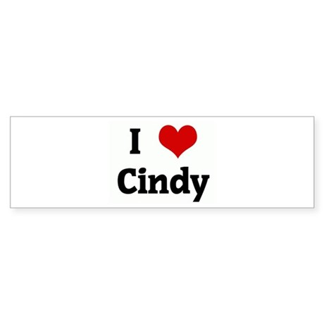 I Love Cindy Bumper Sticker