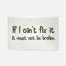 If I Can't Fix It Rectangle Magnet