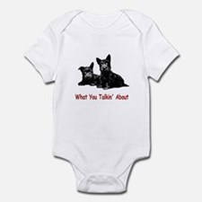 WHAT YOU TALKIN' ABOUT Infant Bodysuit