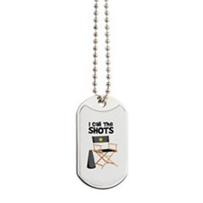 I Call the Shots Dog Tags