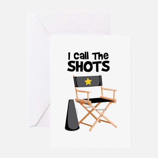 I Call the Shots Greeting Cards