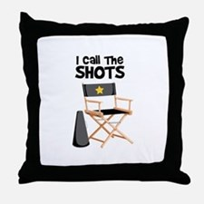 I Call the Shots Throw Pillow