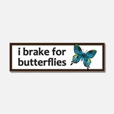 I brake for butterflies bumper sticker Car Magnet