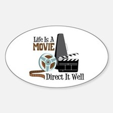 Life is a Movie Direct it Well Bumper Stickers
