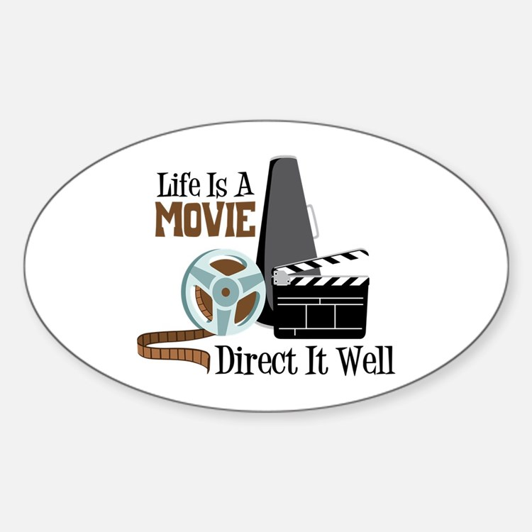 Life is a Movie Direct it Well Decal
