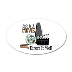 Life is a Movie Direct it Well Wall Decal