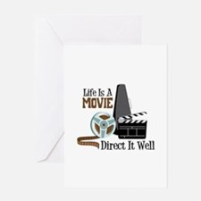 Life is a Movie Direct it Well Greeting Cards
