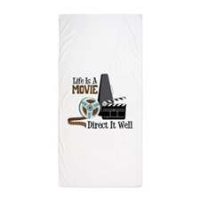 Life is a Movie Direct it Well Beach Towel