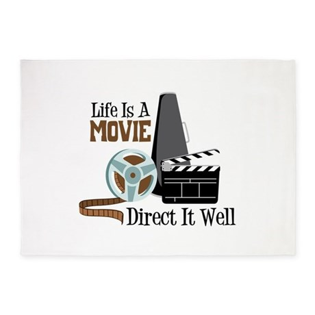 Life is a Movie Direct it Well 5'x7'Area Rug