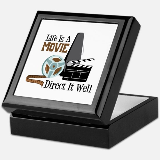 Life is a Movie Direct it Well Keepsake Box
